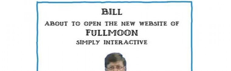 Bill Gates about to open the Fullmoon website